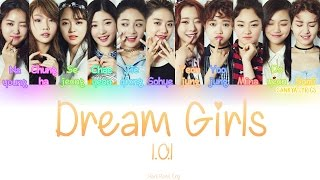 I.O.I (아이오아이) – Dream Girls (Color Coded) (HAN/ROM/ENG) Lyrics