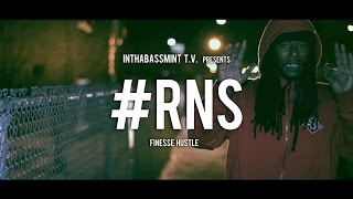 Finesse Hustle - #RNS (Official Video) Shot By @DjStrecho