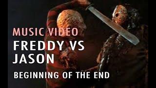 Music Video: Beginning of the End (Freddy vs Jason)