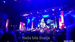 Naša Bila Štorija - Severina & Goran Karan - Sta je Svit - live (Split, Gripe, 21.5.2017.)