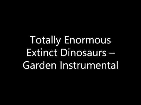 totally-enormous-extinct-dinosaurs-garden-instrumental-blake-pender
