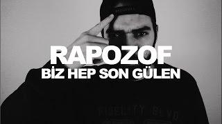 Rapozof & Medusa - Biz Hep Son Gülen