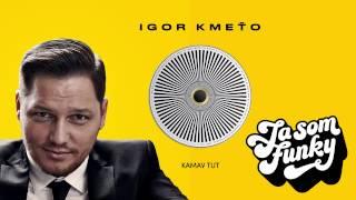 Igor Kmeťo ft.Soweto Kinch - Kamav tut