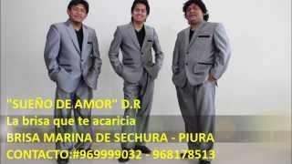 SUEÑO DE AMOR D.R - BRISA MARINA DE SECHURA 2015