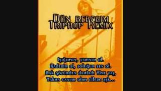 DJ Ceeyme ft.Tripkolik - Dön Bebeğim Triphop Remix