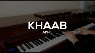 Khaab | Akhil | Piano Cover