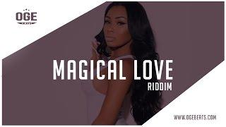 Dancehall Instrumental Beat 2017 - Magical Love Riddim (Prod by OGE BEATS x Riverside)