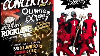 Quinteto Explosivo + Rockline Tribe @ Stairway Club Cascais - Dia 3 de Janeiro!
