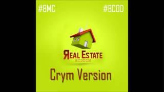 Crym - When Badman Are Walk (Raw) [Real Estate Riddim] Sept 2014
