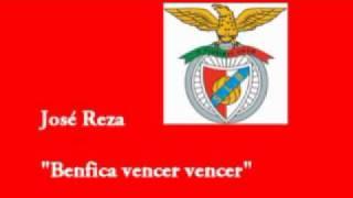 Jose Reza - Benfica vencer vencer
