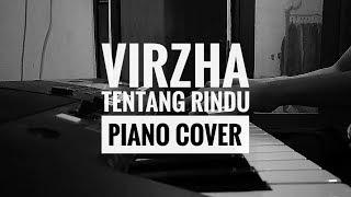 Virzha - Tentang Rindu short piano cover | instrumental
