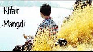 Teri Khair Mangdi | Soul Version ft Aadil Rizvi | a-Riz Music & Films | 2016