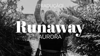 AURORA - Runaway (Demo) [Legendado/Tradução]
