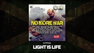 Gyptian - Light Is Life (No More War Riddim) Bonner Cornerstone Music - May 2014