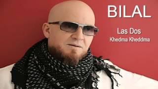 Cheb Bilal - Khedma Khedma width=