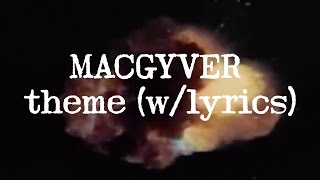 MACGYVER Theme w/lyrics