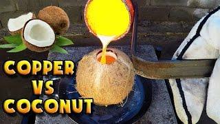 Molten Copper vs Coconut Part 1