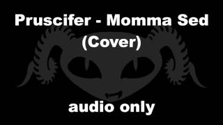 Puscifer - Momma Sed (Cover)