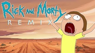 I Am Alive (Rick and Morty Remix)