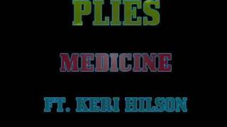Plies Feat. Keri Hilson - Medicine (Instrumental)
