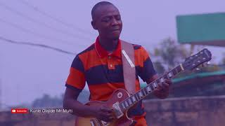 You Are The Most High. By Kunle Olajide Mr Multi