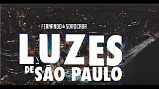 Fernando & Sorocaba Luzes de São Paulo SERTANEJO = NOVA 2017
