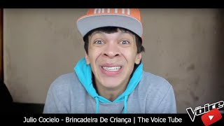Julio Cocielo - Brincadeira De Criança | The Voice Tube
