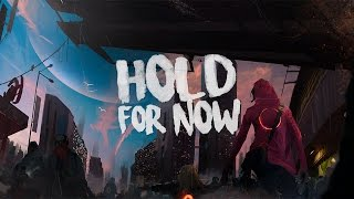 Icehunt & Snow City - Hold For Now (The Gremlin Remix)