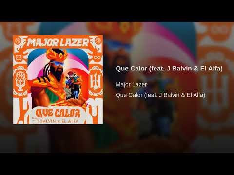 Major Lazer - Que Calor feat. J Balvin & El Alfa (Audio)
