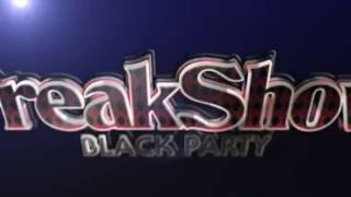 Freakshow: Black Party - Official Aftermovie