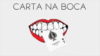Mágica da Carta na Boca - Revelado [PT-BR]