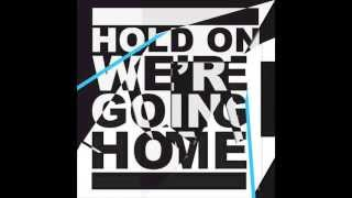 Hold On We're Going Home by Drake (Clean)