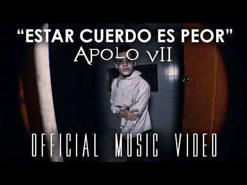 Estar Cuerdo Es Peor de Apolo7 Letra y Video