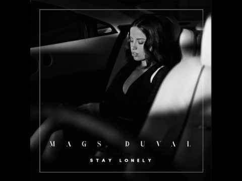 Stay Lonely de Mags Duval Letra y Video