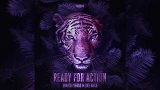 Dimitri Vegas & Like Mike - Ready For Action (Stryker Boss)