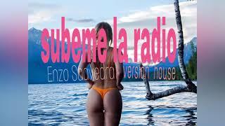 Subeme la radio (versión House) Enzo Saavedra