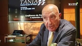 """Philippe Lorin: """"Tanjazz est un festival de bons musiciens et non de vedettes"""""""