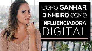 Como Ganhar Dinheiro Como Influenciadora Digital | Influenciadora de Sucesso