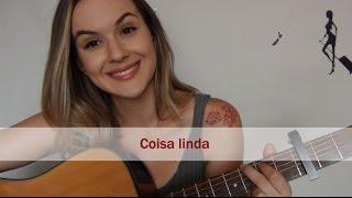 Coisa Linda | Tiago Iorc | Carina Mennitto Cover