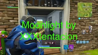 Moonlight clean fortnite compilation song by xxxtentacion