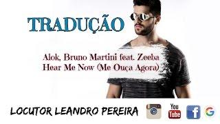 Tradução Alok, Bruno Martini, Zeeba -  Hear Me Now