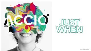 Just When - 1001 Colors - Acció