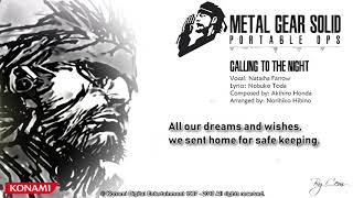 Metal Gear Solid : Portable Ops ''Calling To The Night'' Lyrics [4K]
