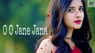 O O Jane Jana | Romantic WhatsApp Status | 30 Sec Video Song