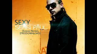 FREE DOWNLOAD. Estevez (feat. Sean Paul) - Sexy (original mix)