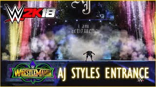 Wrestlemania 34: AJ Styles Entrance