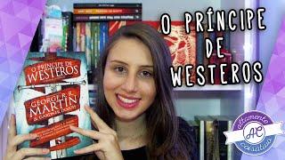 O Príncipe de Westeros e Outras Histórias | Resenha