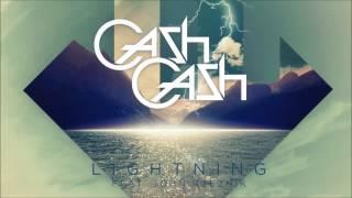 Cash Cash - Lightning feat. John Rzeznik