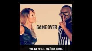 Vitaa - Game Over ft  Maître Gims