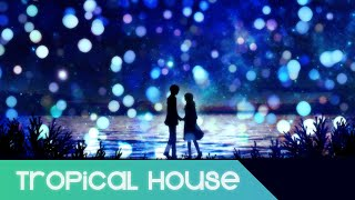 【Tropical House】Louis Vivet ft. Gavrielle & Nick Goldston - Save Tonight (Win & Woo Remix)